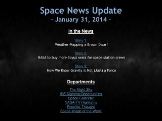 Space News Update - January 31, 2014 -