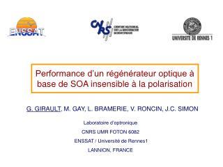 Performance d'un régénérateur optique à base de SOA insensible à la polarisation