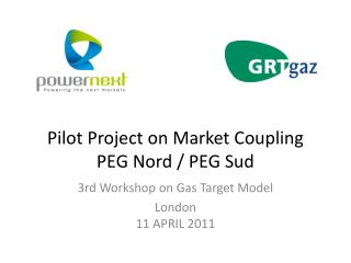 Pilot Project on Market Coupling PEG Nord