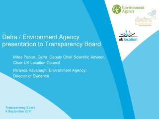 Defra / Environment Agency presentation to Transparency Board
