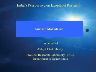 India�s Perspective on Exoplanet Research