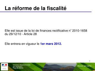 La réforme de la fiscalité
