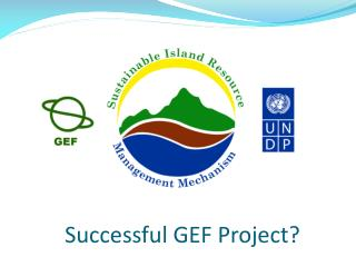 Successful GEF Project?