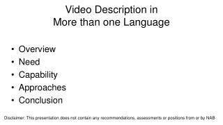 Video Description in More than one Language