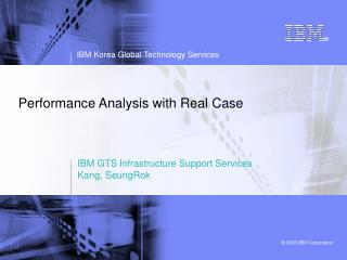 Performance Analysis with Real Case