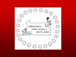 Pennsylvania Young Readers� Choice Award