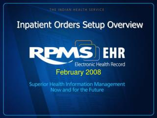 Inpatient Orders Setup Overview