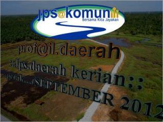 prof@il.daerah :: Jps.daerah kerian :: … perak …(SEPTEMBER 2012 )