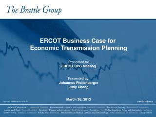 ERCOT Business Case for  Economic Transmission Planning Presented to: ERCOT RPG Meeting