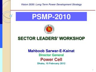 Vision 2030: Long Term Power Development Strategy