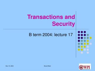 Transactions and Security