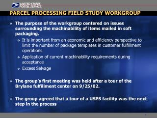 PARCEL PROCESSING FIELD STUDY WORKGROUP