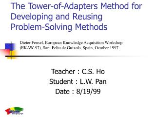 The Tower-of-Adapters Method for Developing and Reusing   Problem-Solving Methods