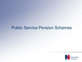 Public Service Pension Schemes