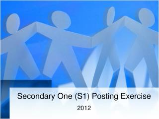 Secondary One (S1) Posting Exercise