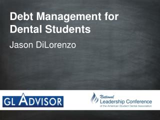 Debt Management for Dental Students