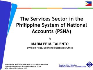 The Services Sector in the Philippine System of National Accounts (PSNA)