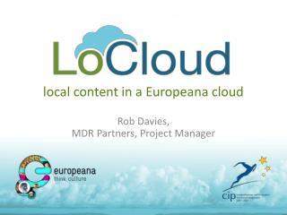 local content in a Europeana cloud