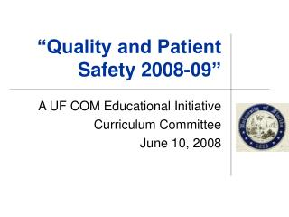 """""""Quality and Patient Safety 2008-09"""""""