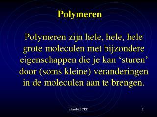 Polymeren