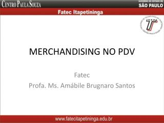 MERCHANDISING NO PDV