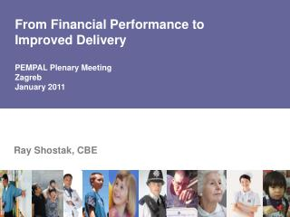 From Financial Performance to  Improved Delivery PEMPAL Plenary Meeting Zagreb  January 2011