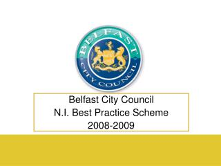 Belfast City Council N.I. Best Practice Scheme 2008-2009