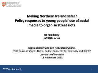 Social media, protest and anti-social behaviour: