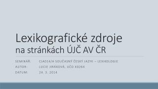 Lexikografické zdroje na stránkách ÚJČ AV ČR