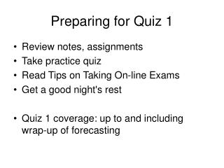 Preparing for Quiz 1