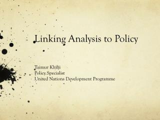 Linking Analysis to Policy