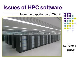 Issues of HPC software