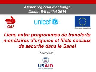 Atelier r�gional d��change Dakar, 8-9 juillet 2014