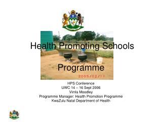 Health Promoting Schools  Programme