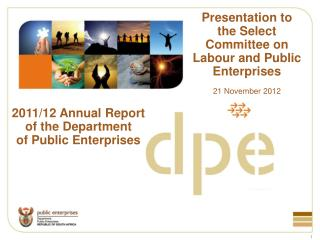 Presentation to the Select Committee on Labour and Public Enterprises 21 November 2012