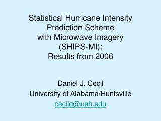 Daniel J. Cecil University of Alabama/Huntsville cecild@uah