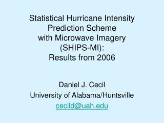 Daniel J. Cecil University of Alabama/Huntsville cecild@uah