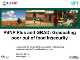 PSNP Plus and GRAD: Graduating poor out of food Insecurity