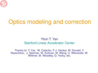 Optics modeling and correction