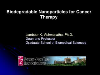 Biodegradable Nanoparticles for Cancer Therapy