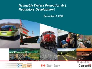 Navigable Waters Protection Act Regulatory Development November 4, 2009