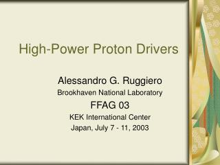 High-Power Proton Drivers
