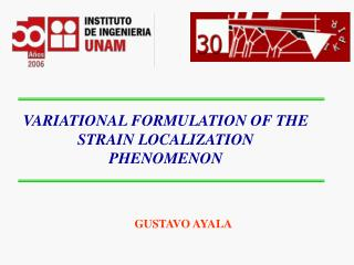 VARIATIONAL FORMULATION OF THE STRAIN LOCALIZATION PHENOMENON