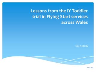 Lessons from the IY Toddler trial in Flying Start services across Wales