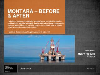 MONTARA – BEFORE & AFTER