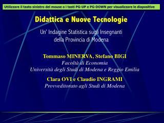 Didattica e Nuove Tecnologie Un' Indagine Statistica sugli Insegnanti  della Provincia di Modena