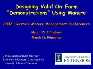 Dennis Epplin and Jim Morrison  Extension Educators, Crop Systems University of Illinois Extension