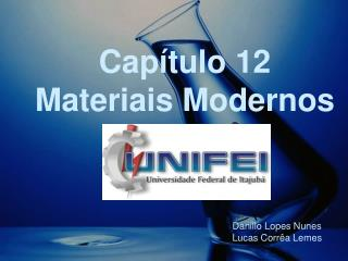 Cap�tulo 12 Materiais Modernos