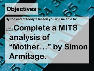Mother any distance Simon Armitage