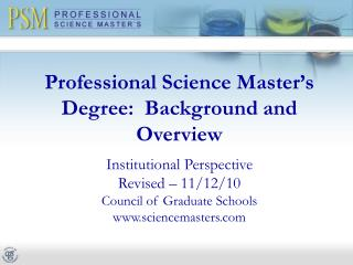 Professional Science Master's Degree:  Background and Overview